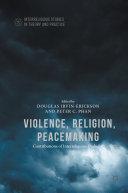 Violence, Religion, Peacemaking Pdf/ePub eBook