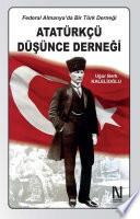 Federal Almanya'da Bir Türk Derneği: Atatürkçü Düşünce Derneği