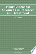Heart Diseases  Advances in Research and Treatment  2011 Edition