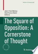 The Square Of Opposition A Cornerstone Of Thought Book