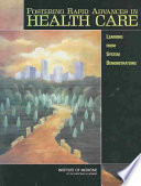 Fostering Rapid Advances in Health Care