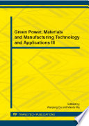 Green Power, Materials and Manufacturing Technology and Applications III