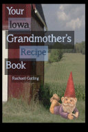 Your Iowa Grandmother s Recipe Book