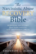 The Narcissistic Abuse Recovery Bible