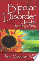 Bipolar Disorder  : Insights for Recovery