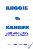 AUGGIE AND BANGER