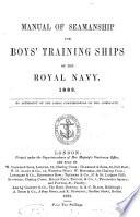 Manual of seamanship for boys  training ships of the Royal navy Book