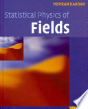 Statistical physics of fields /