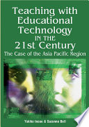 Teaching With Educational Technology In The 21st Century The Case Of The Asia Pacific Region Book PDF