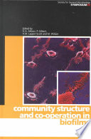 Community Structure And Co Operation In Biofilms Book PDF