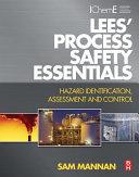 Lees  Process Safety Essentials