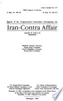 Report of the Congressional Committee Investigating the Iran Contra Affair