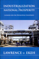 Industrialization and National Prosperity  lessons for the Developing Countries
