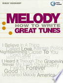 Melody - How to Write Great Tunes