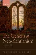 The Genesis of Neo Kantianism  1796 1880