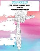 Zen Doodle Coloring Books Animals Mandala Stress Relief Squirrels Book PDF