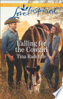 Falling For The Cowgirl  Mills   Boon Love Inspired   Big Heart Ranch  Book 2