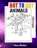 Ultimate Dot to Dot Animals Book PDF