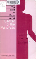 What You Need to Know about Cancer of the Pancreas