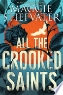 All the Crooked Saints Book