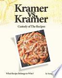 Kramer Vs. Kramer - Custody of The Recipes