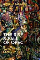The Rise and Fall of OPEC in the Twentieth Century [Pdf/ePub] eBook
