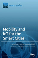 Mobility and IoT for the Smart Cities