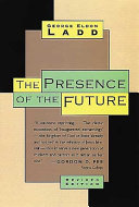 The Presence of the Future