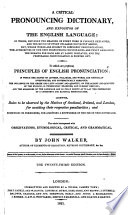 A critical pronouncing dictionary  and expositor of the English language     The twenty first edition Book PDF