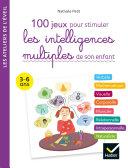 Pdf 100 activités pour stimuler les intelligences multiples de son enfant 3-6 ans Telecharger