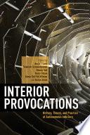 Interior Provocations