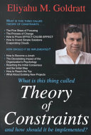 What is this Thing Called Theory of Constraints and how Should it be Implemented? Book Cover