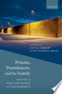 Prisons  Punishment  and the Family