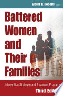 Battered Women and Their Families  : Intervention Strategies and Treatment Programs, Third Edition