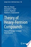 Theory Of Heavy Fermion Compounds Book PDF