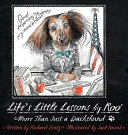 Life s Little Lessons by Roo   More Than a Dachshund