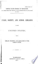 Public  Society and School Libraries in the United States