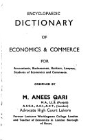 Encyclopaedic Dictionary of Economics   Commerce for Accountants  Businessmen  Bankers  Lawyers  Students of Economics and Commerce
