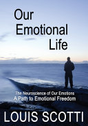 Our Emotional Life