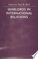 Warlocks in International Relations