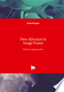 New Advances in Image Fusion Book