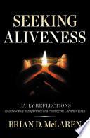 Seeking Aliveness