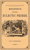McGuffey s Pictorial Eclectic Primer