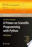"""A Primer on Scientific Programming with Python"" by Hans Petter Langtangen"