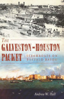 The Galveston-Houston Packet Pdf/ePub eBook