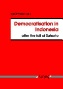 Democratisation in Indonesia After the Fall of Suharto Book
