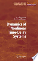 Dynamics of Nonlinear Time Delay Systems Book