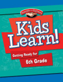 Kids Learn! Getting Ready for 6th Grade (Second Language Support) - eBook