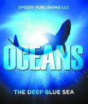 Oceans - The Deep Blue Sea