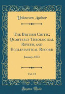 The British Critic Quarterly Theological Review And Ecclesiastical Record Vol 13